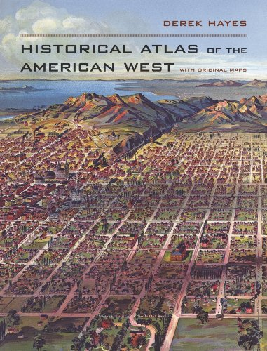 Historical Atlas of the American West 9780520256521