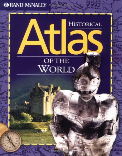 Historical Atlas of the World - Rand McNally