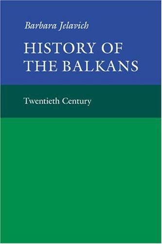 History of the Balkans: Volume 2