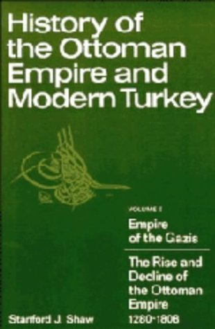 History of the Ottoman Empire and Modern Turkey 9780521212809