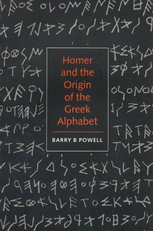 Homer and the Origin of the Greek Alphabet 9780521589079