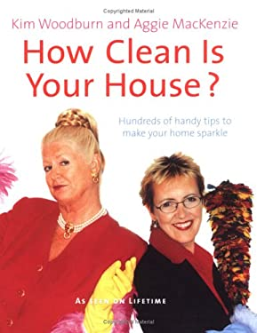 how clean is your house by kim woodburn aggie mackenzie