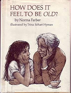 How Does It Feel to Be Old?