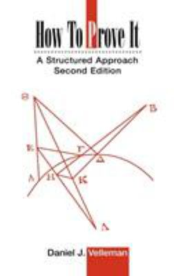How to Prove It: A Structured Approach 9780521861243