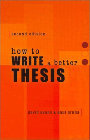 How to Write a Better Thesis 9780522850307