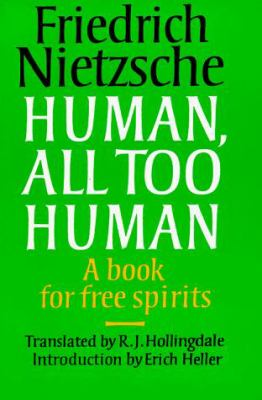 Human, All Too Human: A Book for Free Spirits 9780521319454