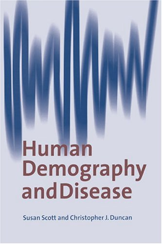 Human Demography and Disease 9780521620529