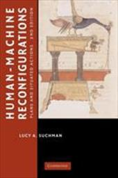 Human-Machine Reconfigurations: Plans and Situated Actions 1771335