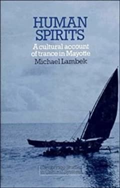 Human Spirits: A Cultural Account of Trance in Mayotte 9780521282550