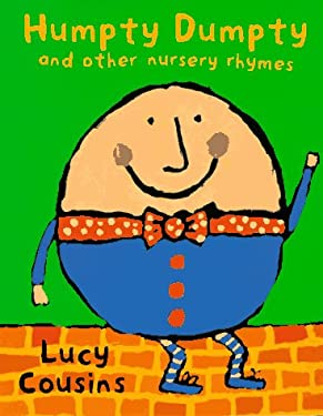 Humpty Dumpty and Other Nursery Rhymes 9780525456759
