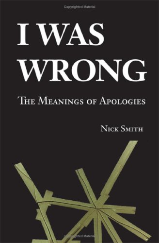 I Was Wrong: The Meanings of Apologies 9780521865524