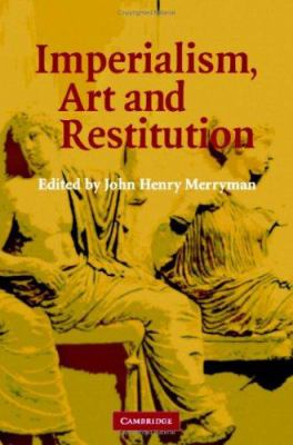 Imperialism, Art and Restitution 9780521859295