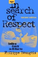 In Search of Respect: Selling Crack in El Barrio 9780521017114