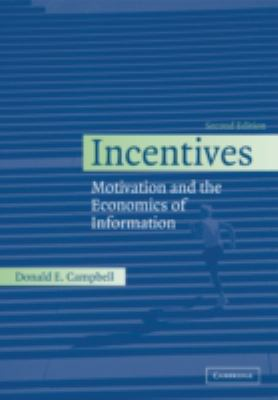 Incentives: Motivation and the Economics of Information 9780521539746