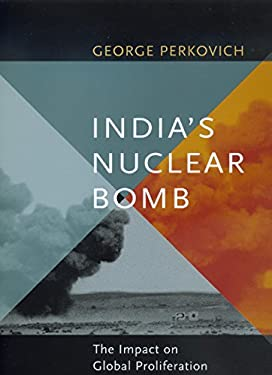 India's Nuclear Bomb: The Impact on Global Proliferation