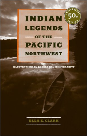 Indian Legends of the Pacific Northwest 9780520239265
