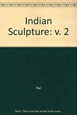Indian Sculpture: Volume II