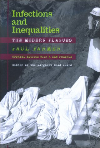 Infections and Inequalities: The Modern Plagues, Updated with a New Preface 9780520229136