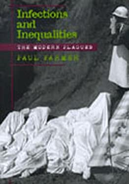 Infections and Inequalities: The Modern Plagues 9780520215443