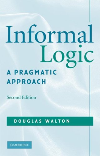 Informal Logic: A Pragmatic Approach 9780521713801