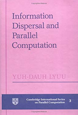 Information Dispersal and Parallel Computation 9780521432269