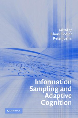 Information Sampling and Adaptive Cognition 9780521539333