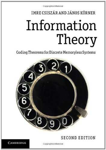 Information Theory: Coding Theorems for Discrete Memoryless Systems 9780521196819