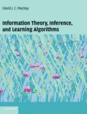 Information Theory, Inference and Learning Algorithms 9780521642989