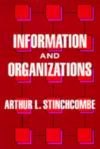 Information and Organizations 9780520067813