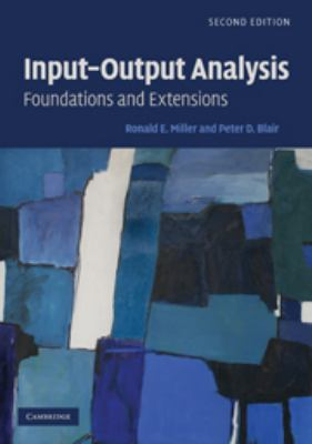 Input-Output Analysis: Foundations and Extensions 9780521739023