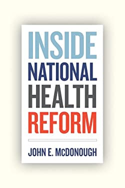 Inside National Health Reform 9780520274525