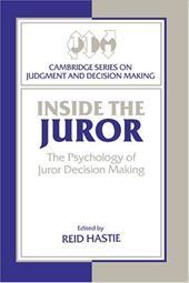 Inside the Juror: The Psychology of Juror Decision Making 1755583