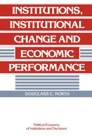 Institutions, Institutional Change and Economic Performance 9780521397346