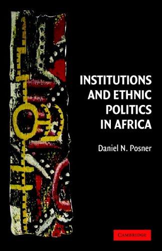 Institutions and Ethnic Politics in Africa 9780521541794