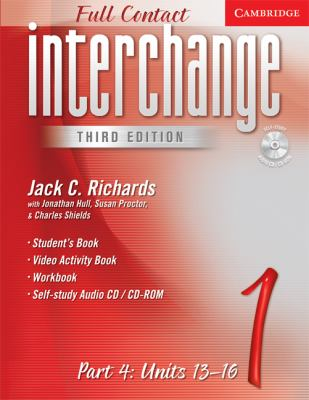 Interchange Third Edition Full Contact Level 1 Part 4 Units 13-16 9780521730990