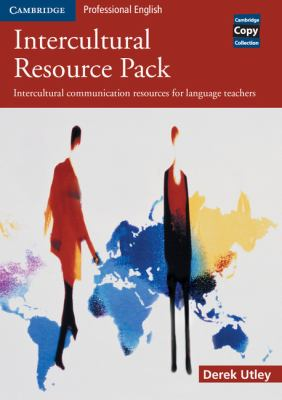 Intercultural Resource Pack: Intercultural Communication Resources for Language Teachers 9780521533409