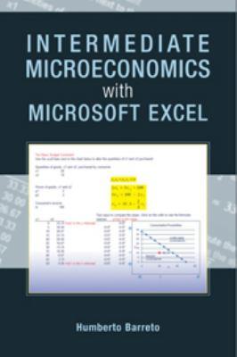 Intermediate Microeconomics with Microsoft Excel 9780521899024