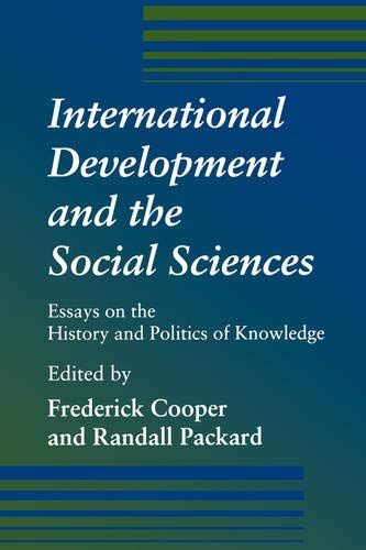 Internatiional Develoopment and the Social Sciences 9780520209572