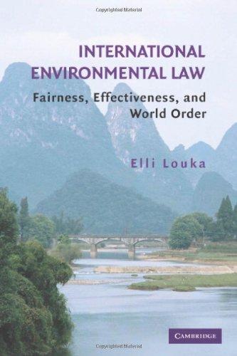 International Environmental Law: Fairness, Effectiveness, and World Order 9780521868129