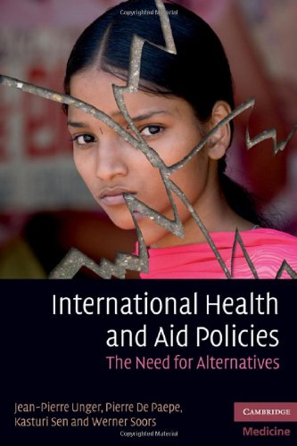 International Health and Aid Policies: The Need for Alternatives 9780521174268