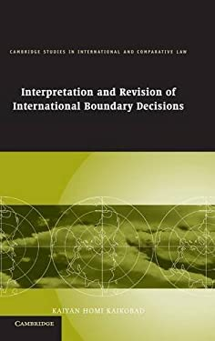 Interpretation and Revision of International Boundary Decisions 9780521869126