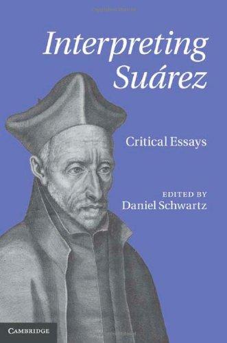 Interpreting Suarez: Critical Essays