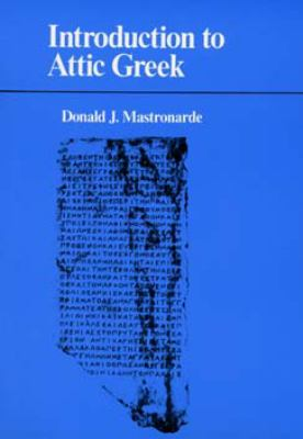 Introduction to Attic Greek 9780520078444