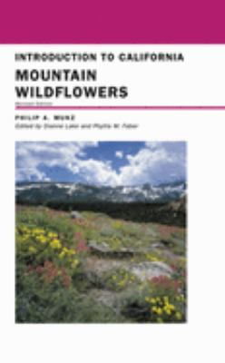 Introduction to California Mountain Wildflowers: Revised Edition 9780520236370