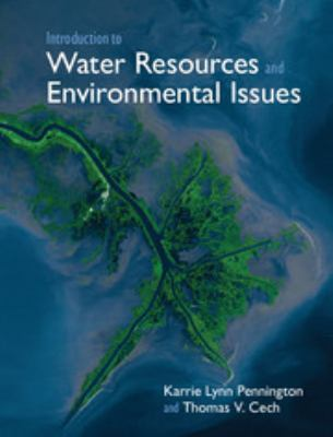 Introduction to Water Resources and Environmental Issues 9780521869881