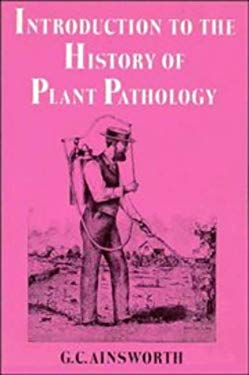 Introduction to the History of Plant Pathology