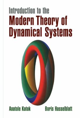 Introduction to the Modern Theory of Dynamical Systems 9780521341875
