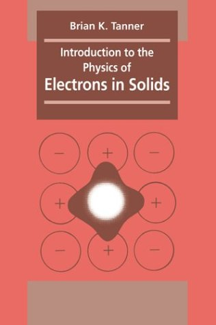 Introduction to the Physics of Electrons in Solids 9780521283588