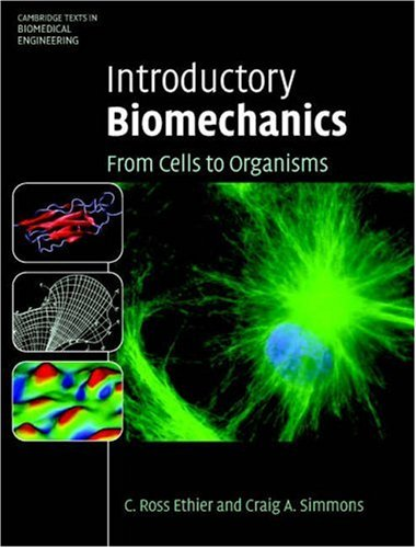 Introductory Biomechanics: From Cells to Organisms 9780521841122