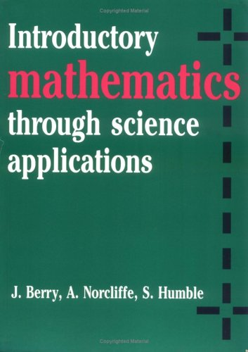 Introductory Mathematics Through Science Applications 9780521284462